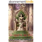 La quête de Lya: Tome 2 : La reine de Salinar