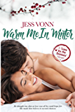 Warm Me In Winter (Love by the Seasons Book 2) (English Edition)