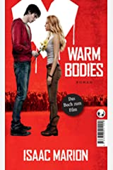 Warm bodies: Deutsche Ausgabe (German Edition) Kindle Edition