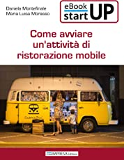 Come avviare un'attività di Ristorazione Mobile - RistoNegozio