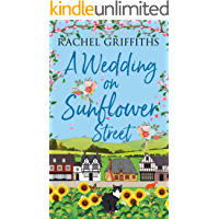 A Wedding on Sunflower Street: An uplifting story about friendship, love and marriage (Sunflower Street Book 5)