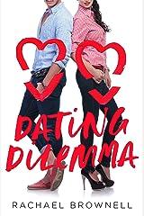 Dating Dilemma Kindle Edition