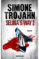 Selina's Way 2 Kindle Ausgabe