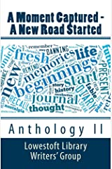 A Moment Captured - A New Road Started Kindle Edition