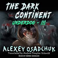 The Dark Continent: Underdog, Book 3