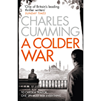 A Colder War: A gripping spy action crime thriller from the Sunday Times Top 10 best selling author (Thomas Kell Spy…