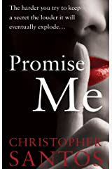 Promise Me: (you won't tell) Kindle Edition