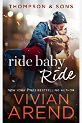 Ride Baby Ride (Thompson & Sons Book 1) Kindle Edition