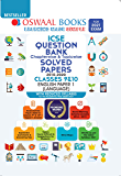Oswaal ICSE Question Bank Chapterwise & Topicwise Solved Papers, English Paper - 1, Class 10 (Reduced Syllabus) (For…