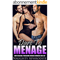 Dare To Menage: MMF Bisexual Threesome Menage Romance Box Set (English Edition)