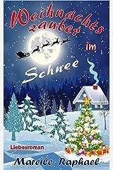 Weihnachtszauber im Schnee Kindle Ausgabe