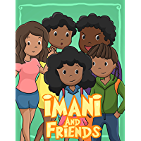 Imani and Friends: I Love My Hair (English Edition)