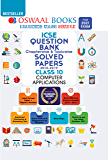 Oswaal ICSE Question Bank Chapterwise & Topicwise Solved Papers, Class-10, Computer Applications (For 2021 Exam)