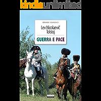 Guerra e pace: Ediz. integrale (Grandi classici)