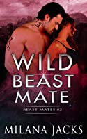 Wild Beast Mate (Beast Mates Book 2) (English Edition)