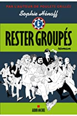 Rester groupés Format Kindle