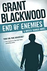 End of Enemies: A Briggs Tanner Novel (Briggs Tanner Novels Book 1) Kindle Edition