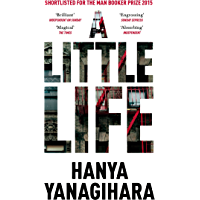 A Little Life: Shortlisted for the Man Booker Prize 2015 (Picador Collection) (English Edition)