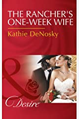 The Rancher's One-Week Wife (Mills & Boon Desire) Kindle Edition