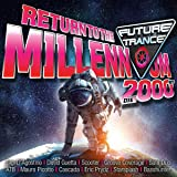 Future Trance-Return to the Millennium (2000er)