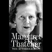 Margaret Thatcher: The Autobiography (English Edition)