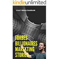 Forbes Billionaire's Marketing Strategies : Stories that inspiring many.... (Inspiring Stories Book 1)