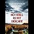 So still ruht der See: Schwedenkrimi (Bergström & Viklund 2)