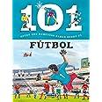 101 Cosas que deberías saber sobre el fútbol