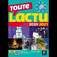 Toute l'actu 2020 - Sujets et chiffres clefs de l'actualité - 2021 mois par mois (Concours Grandes écoles)