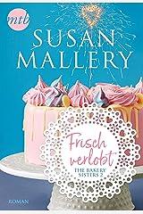 Frisch verlobt (The Bakery Sisters 2) Kindle Ausgabe
