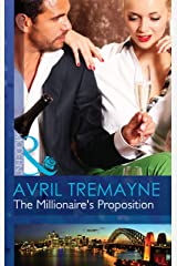 The Millionaire's Proposition (Mills & Boon Modern) (Sydney's Most Eligible..., Book 2) Kindle Edition