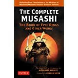 Complete Musashi: The Book of Five Rings and Other Works: Definitive New Translations of the Writings of Miyamoto Musashi - J
