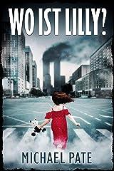 Wo ist Lilly?: Thriller Kindle Ausgabe