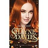 Elle, rageante et parfaite: Shayne Davies, T3