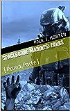 Spaceborne Marines: FARAS: (Prima Parte)