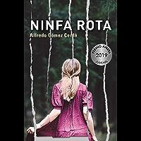 Ninfa rota (LITERATURA JUVENIL - Premio Anaya (Juvenil)) (Spanish Edition)