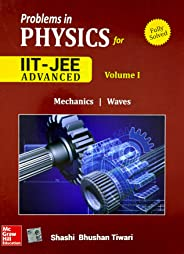 Problems and Solutions in Physics for IIT JEE Main and Advanced : Mechanics | Waves (Volume 1)