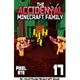 The Accidental Minecraft Family: Book 17