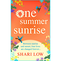 One Summer Sunrise: All NEW for 2021, an uplifting escapist read from bestselling author Shari Low (English Edition)