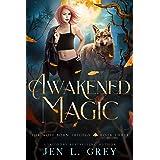 Awakened Magic (The Wolf Born Trilogy Book 3) (English Edition)