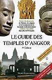 Le guide des temples d'Angkor (3e édition)