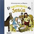 El Nacimiento De Jesús: 33 (Cuentos de la Biblia)