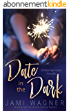 Date in the Dark (English Edition)