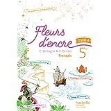 Fleurs d'encre français cycle 4 / 5e - Livre élève - éd. 2016 [Francés]