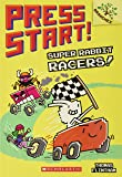 Super Rabbit Racers!: A Branches Book (Press Start! #3): A Branches Book