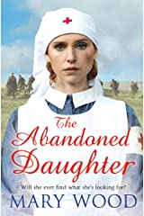The Abandoned Daughter (The Girls Who Went To War) Paperback