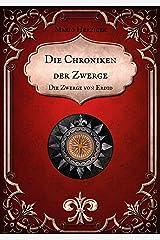 Die Chroniken der Zwerge: Die Zwerge von Erdid Kindle Ausgabe