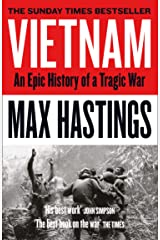Vietnam: An Epic History of a Divisive War 1945-1975 Kindle Edition