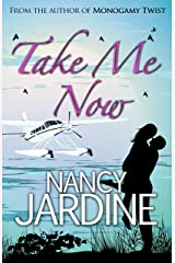 Take Me Now Kindle Edition
