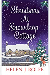 Christmas At Snowdrop Cottage: A heartwarming, festive romance to cosy up with this winter Kindle Edition